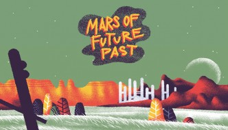 MARS OF FUTURE PAST Created By: Max Löffler