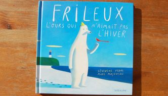 FRILEUX, L'OURS QUI N'AIMAIT PAS L'HIVER Created By: Marc Majewski