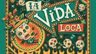 LA VIDA LOCA Created By: Steve Simpson
